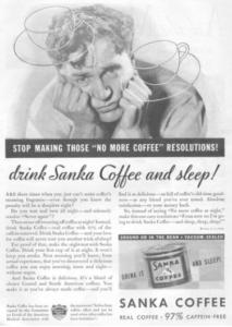 A Sanka ad decaf coffee